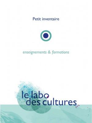 visuel pdf Petit inventaire enseignement & formations du labo des cultures